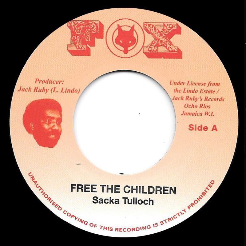 "(7"") SACKA TULLOCH - FREE THE CHILDREN / VERSION"