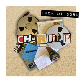 (LP) CHARLIE P - FROM MI BORN