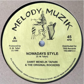 "(12"") DAWIT MENELIK & THE ORIGINAL ROCKERS - NOWADAYS STYLE / HUGHIE IZACHAAR - CAN'T STOP ME NOW"