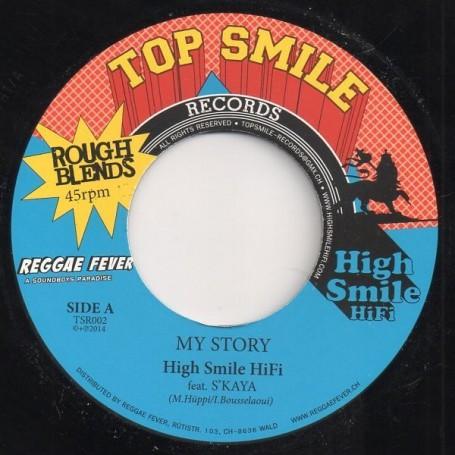 """(7"""") HIGH SMILE HIFI FEAT S'KAYA - MY STORY / VERSION"""