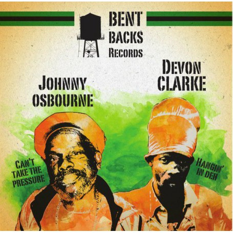 "(12"") JOHNNY OSBOURNE - CAN'T TAKE THE PRESSURE / DEVON CLARKE - HANGIN IN DEH"