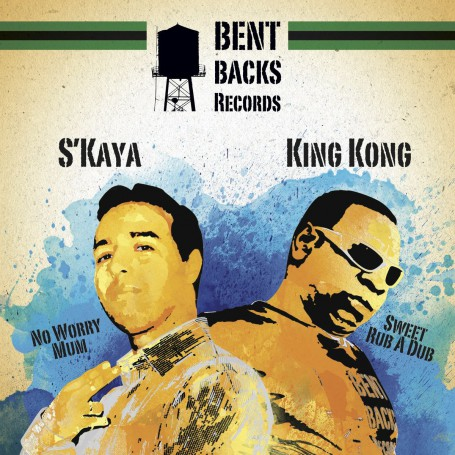 "(12"") KING KONG - SWEET RUB A DUB / S'KAYA - NO WORRY MUM"