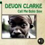 (LP) DEVON CLARKE - CALL ME BOBO SAW