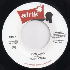 "(7"") THE SLICKERS - ZION LAND / WELL DREAD"