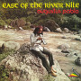 (LP) AUGUSTUS PABLO - EAST OF THE RIVER NILE