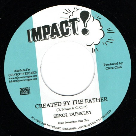 "(7"") ERROL DUNKLEY - CREATED BY THE FATHER / T. BREAD - CREATED VERSION"