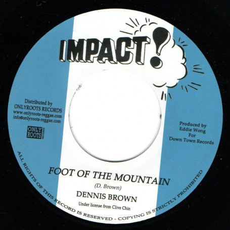 "(7"") DENNIS BROWN - FOOT OF THE MOUNTAIN / VERSION"