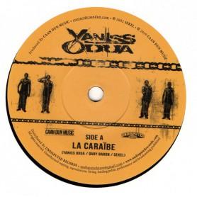 """(7"""") YANISS ODUA - LA CARAIBE / LA CARAIBE RIDDIM"""
