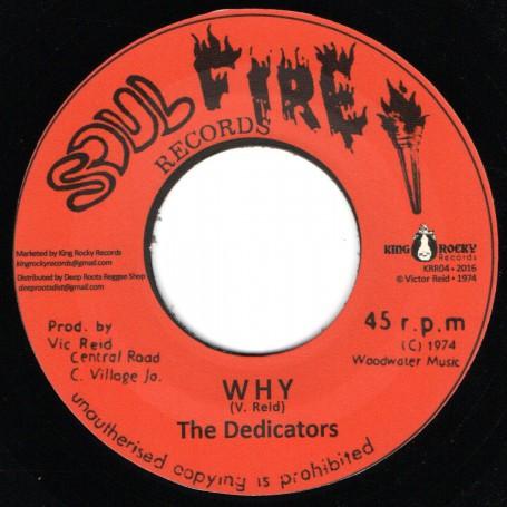 "(7"") THE DEDICATORS - WHY / VERSION"