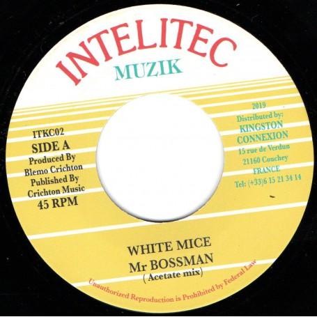 "(7"") WHITE MICE - MR BOSS MAN / DUB"