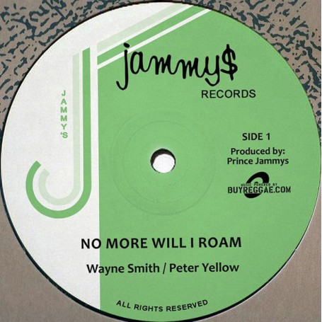 "(12"") WAYNE SMITH & PETER YELLOW - NO MORE WILL I ROAM / MUSIC ON MY MIND"