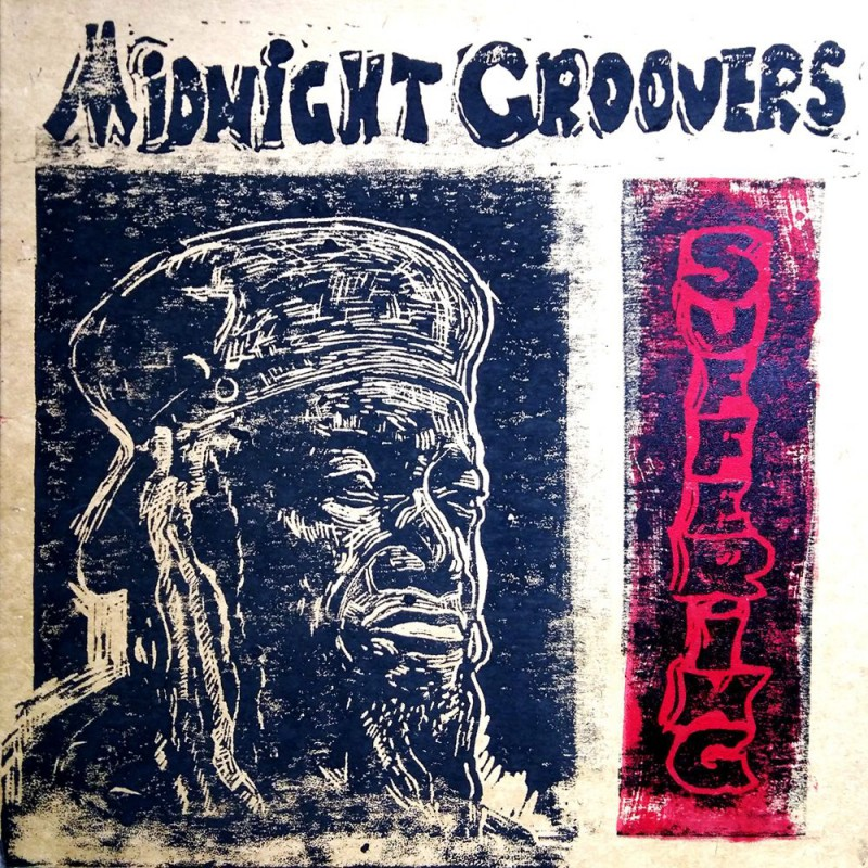 (LP) MIDNIGHT GROOVERS - SUFFERING (Limited Edition Sleeve)