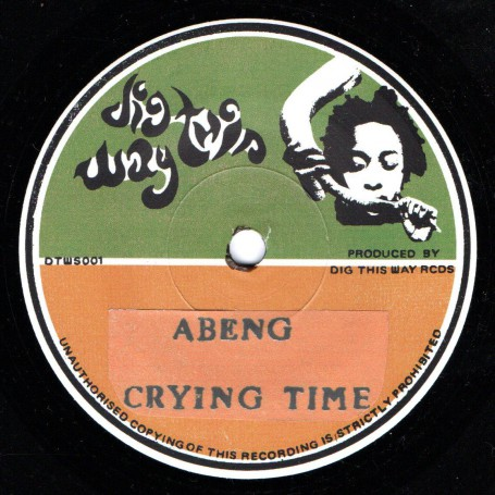 """(7"""") ABENG - CRYING TIME / RUSS D - ALL MY TEARS DUB"""