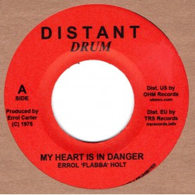 "(7"") ERROL FLABBA HOLT - MY HEART IS IN DANGER / DANGER ZONE"