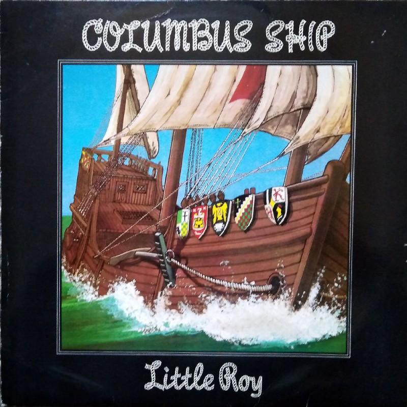 (LP) LITTLE ROY - COLUMBUS SHIP