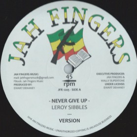 "(12"") LEROY SIBBLES - NEVER GIVE UP / YAMI BOLO - MR BIG AND IN CRIME"