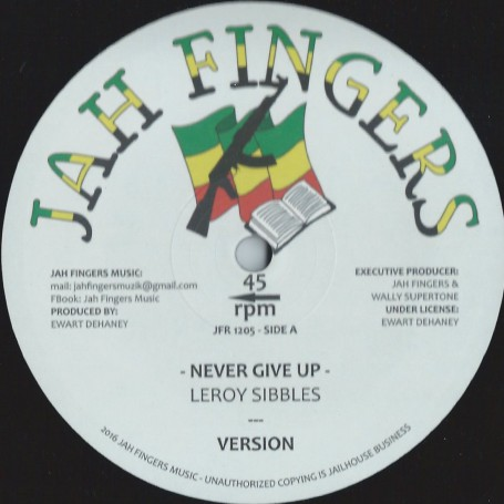 """(12"""") LEROY SIBBLES - NEVER GIVE UP / YAMI BOLO - MR BIG AND IN CRIME"""