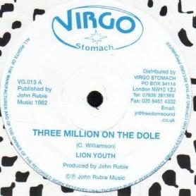 "(12"") LION YOUTH - THREE MILLION ON THE DOLE / THREE MILLION POSSE UNEMPLOYED ON THE DOLE"