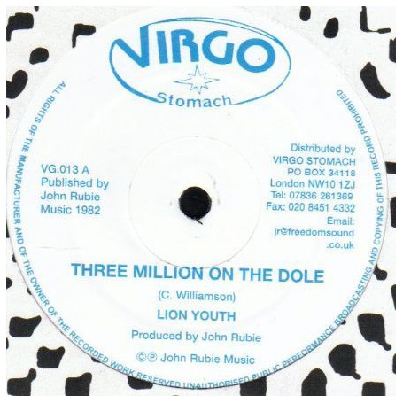 "(12"") LION YOUTH - THREE MILLION ON THE DOLE / THREE MILLION POSSE UNEMPLOYED ON THE DOLE"