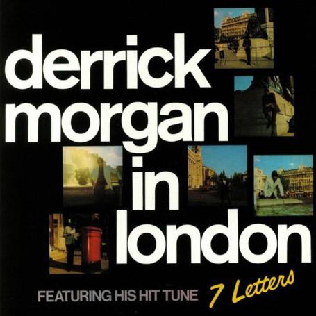(LP) DERRICK MORGAN - DERRICK MORGAN IN LONDON