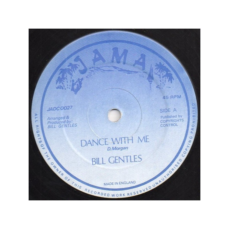 "(12"") BILL GENTLES - DANCE WITH ME / VERSION"