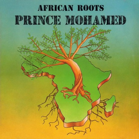 (LP) PRINCE MOHAMED - AFRICAN ROOTS
