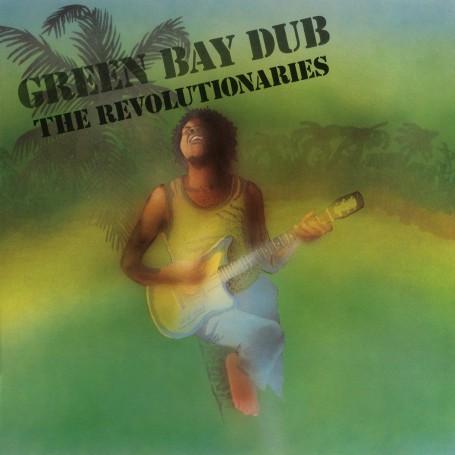 (LP) THE REVOLUTIONARIES - GREEN BAY DUB