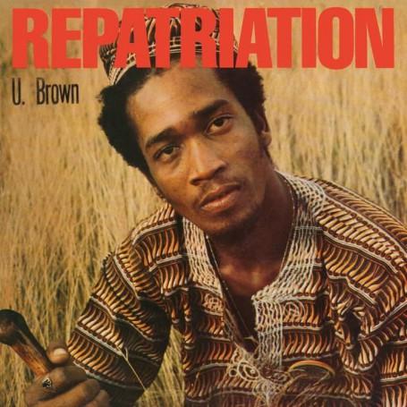 """(LP + 10"""") U BROWN - REPATRIATION"""