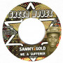"""(7"""") SAMMY GOLD - WE A SUFFERER / RAS MUFFET - REBEL DUB"""