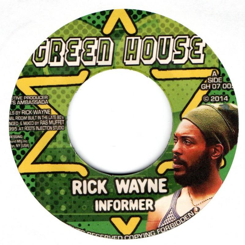 "(7"") RICK WAYNE - INFORMER / RAS MUFFET - INFORMER DUB"