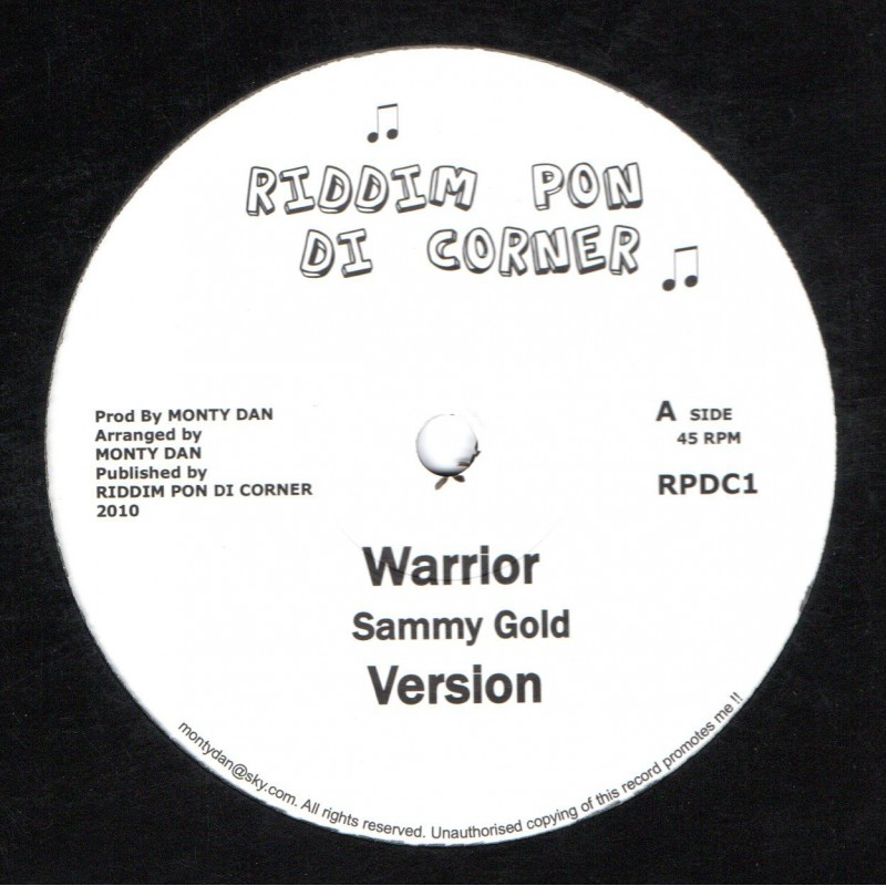"(10"") SAMMY GOLD - WARRIOR / MONTY DAN - BOW DOWN"