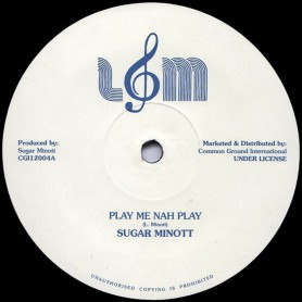 "(12"") SUGAR MINOTT - PLAY ME NAH PLAY / VERSION"