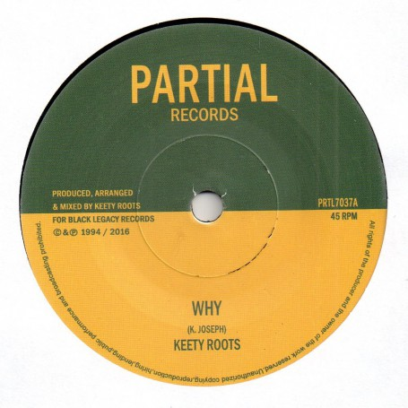 """(7"""") KEETY ROOTS - WHY / WHY DUB"""