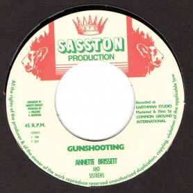 "(7"") ANNETTE BRISSETT - GUNSHOOTING / VERSION"