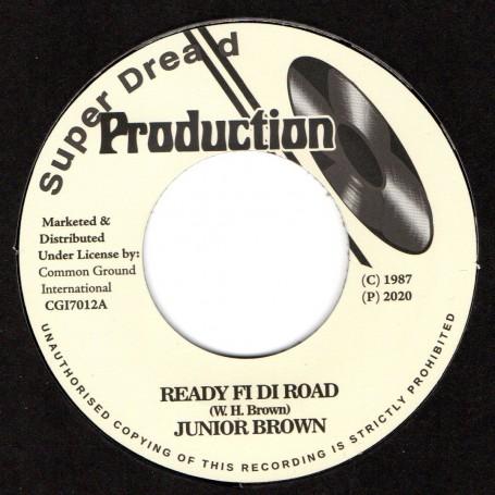 """(7"""") JUNIOR BROWN - READY FI DI ROAD / VERSION"""