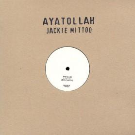 """(12"""") JACKIE MITTOO - AYATOLLAH / MASH DOWN BABYLON"""