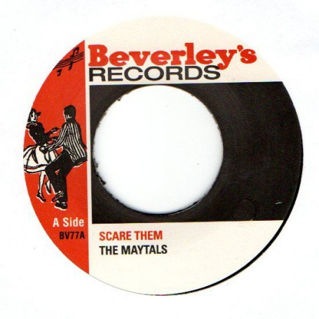 "(7"") THE MAYTALS - SCARE THEM / SWEET & DANDY"