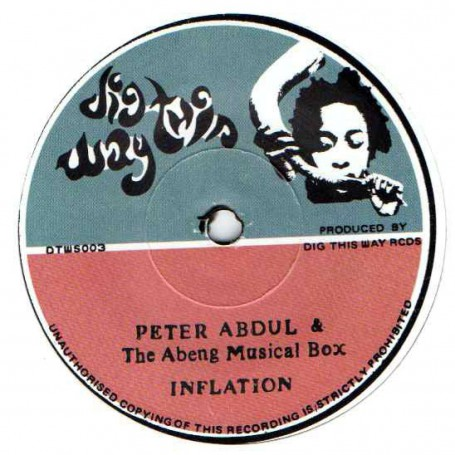 """(7"""") PETER ABDUL & THE ABENG MUSICAL BOX - INFLATION / RUSS D IN FRONT ROOM SOUNDS STUDIO - INFLATION DUBWISE"""