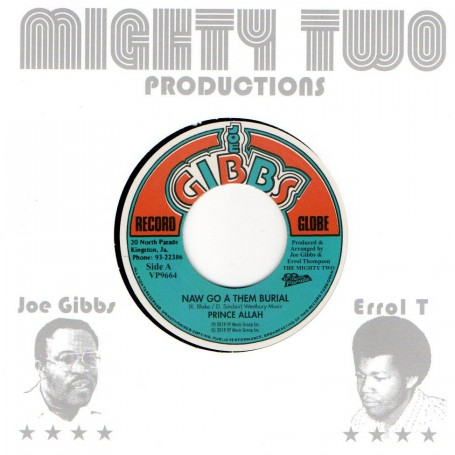 "(7"") PRINCE ALLAH - NAW GO A THEM BURIAL / JOE GIBBS & THE PROFESSIONALS - SIX FOOT SIX"