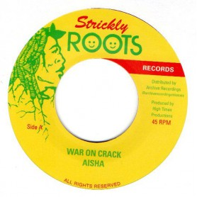 "(7"") AISHA - WAR ON CRACK / ROBBIE LYN & EARL CHINNA SMITH - VERSION"