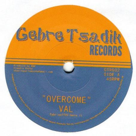 """(7"""") VAL - OVERCOME / MC TROOPER - OTTERING SPEACH"""