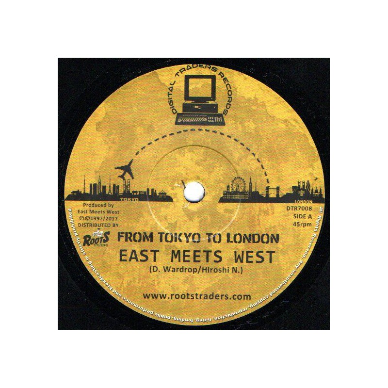 """(7"""") EAST MEETS WEST - FROM TOKYO TO LONDON"""