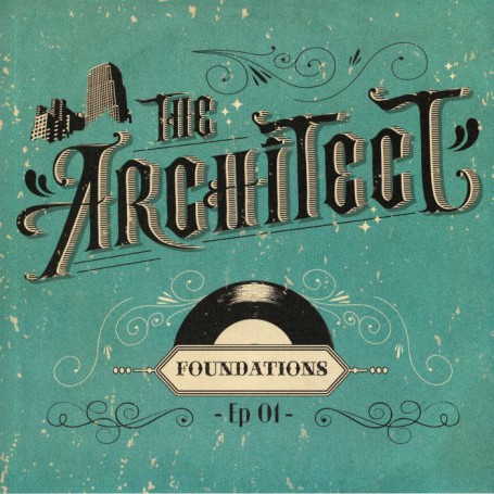 (LP) THE ARCHITECT - FOUNDATIONS - EP 01