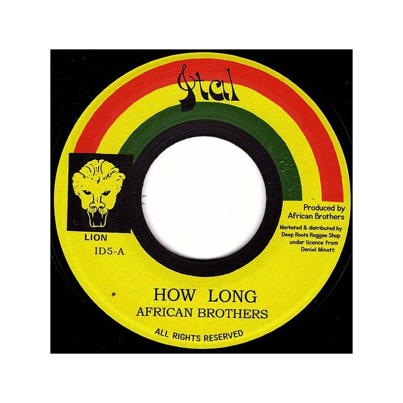 """(7"""") AFRICAN BROTHERS - HOW LONG / VERSION"""