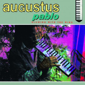 (LP) AUGUSTUS PABLO -BLOWING WITH THE WIND