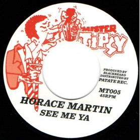 "(7"") HORACE MARTIN - SEE ME YA / VERSION"