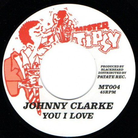 "(7"") JOHNNY CLARKE - YOU I LOVE / RING CRAFT POSSE - VERSION"