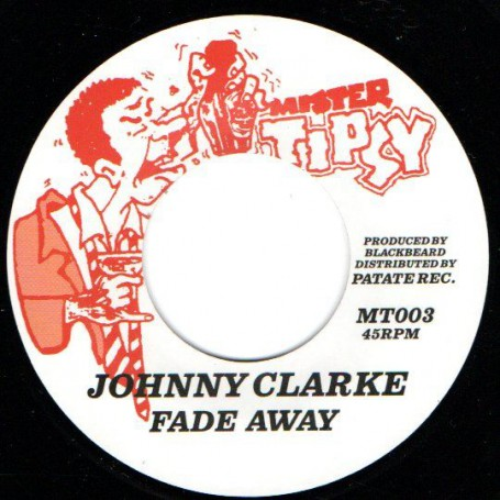 "(7"") JOHNNY CLARKE - FADE AWAY / RING CRAFT POSSE - VERSION"