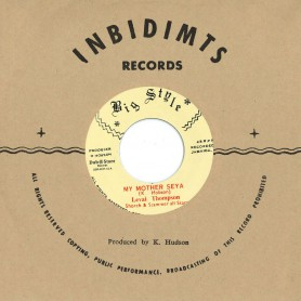 "(7"") LEVAI THOMPSON, SHORCH & STAMMER ALL STARS - MY MOTHER SEYA / SOUL SYNDIATE - LOVE I"
