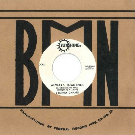 "(7"") STEPHEN CHANG ‎– ALWAYS TOGETHER / SAM CARTY - RICH MAN, POOR MAN"